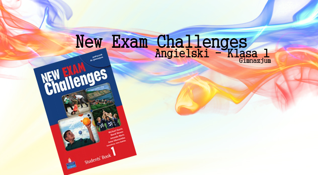 new exam challenges - klasa1