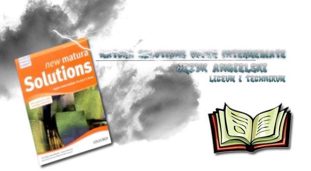 Matura Solutions Upper Intermediate Sprawdziany i Odpowiedzi