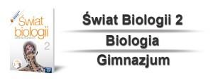 Świat Biologii 2 Sprawdziany i Odpowiedzi